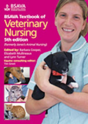 BSAVA Textbook of Veterinary Nursing (5th Revised edition)