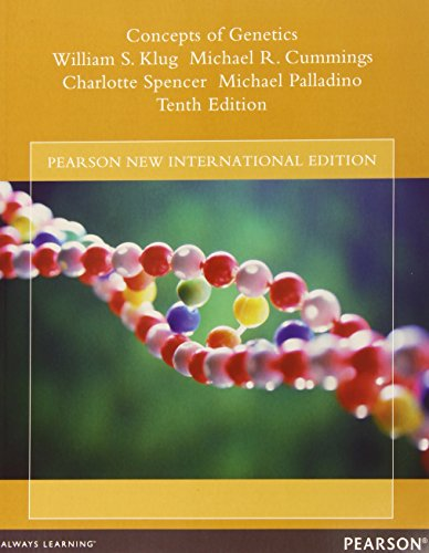 Concepts of Genetics: Pearson New International Edition