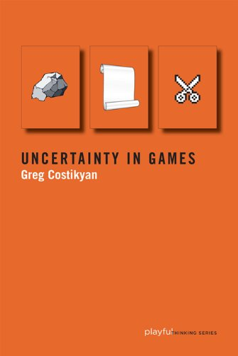 Uncertainty in Games (Playful Thinking series)