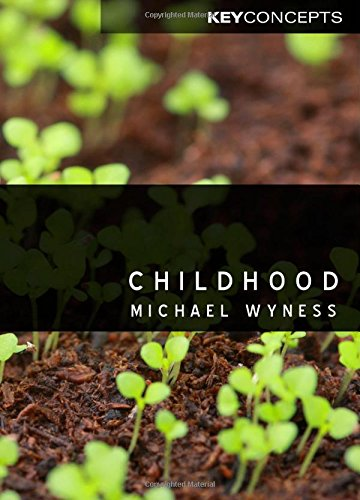 Childhood (Polity Key Concepts in the Social Sciences series)