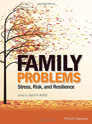 Family Problems: Stress Risk and Resilience