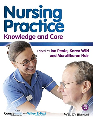 Nursing Practice: Knowledge and Care