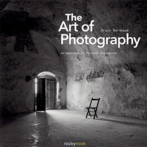 Art of Photography' The: An Approach to Personal Expression