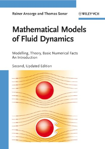 Mathematical Models of Fluid Dynamics: Modelling' Theory' Basic Numerical Facts - An Introduction (2nd Revised edition)