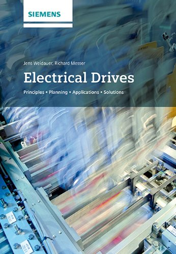 Electrical Drives: Principles' Planning' Applications' Solutions