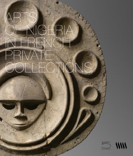 Arts of Nigeria in Private French Collections