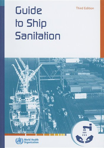Guide to Ship Sanitation (3rd Revised edition)
