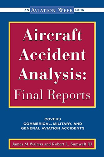 Aircraft Accident Analysis : Final Reports