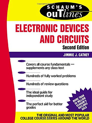 Schaums Outline of Electronic Devices and Circuits (2nd Revised edition)