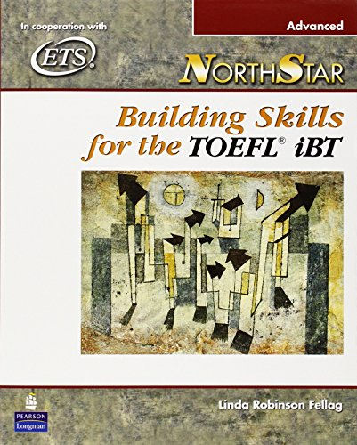 Northstar : Building Skills For The Toefl Ibt Advanced