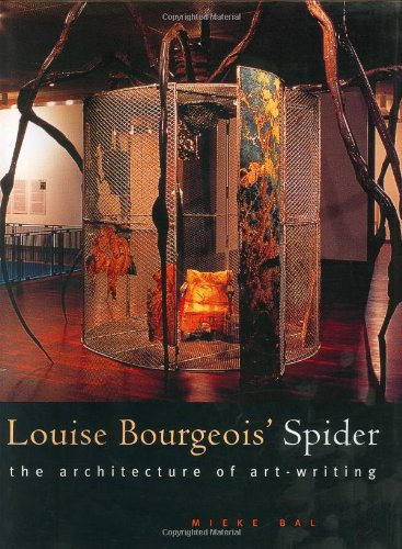 Louise Bourgeois Spider : The Architecture Of Art-Writing