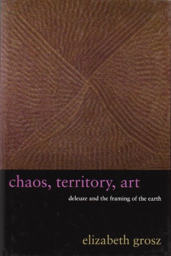 Chaos' Territory' Art: Deleuze and the Framing of the Earth
