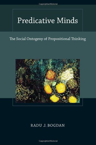 Predicative Minds: The Social Ontogeny of Propositional Thinking