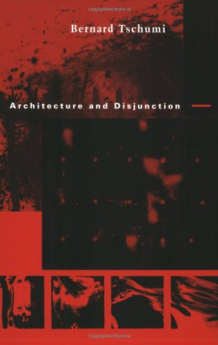 Architecture and Disjunction (New edition)