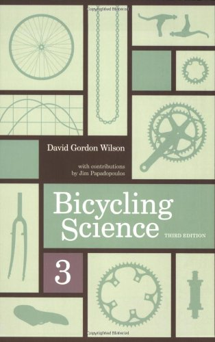 Bicycling Science (3rd Revised edition)