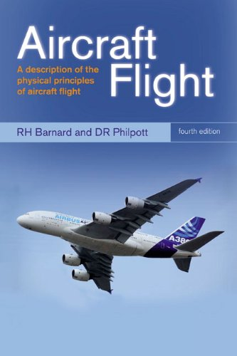 Aircraft Flight: A Description of the Physical Principles of Aircraft Flight (4th Revised edition)