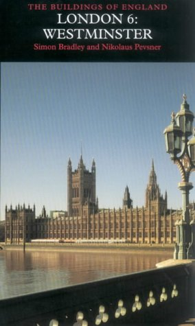 London: v. 6: Westminster (New edition)