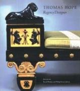 Thomas Hope: Designer and Patron in Regency London
