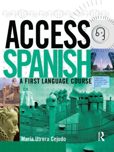 Access Spanish: A First Language Course: Student Book