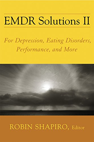 EMDR Solutions II: for Depression' Eating Disorders' Performance' and More