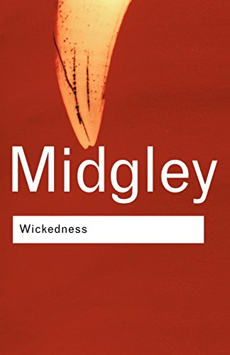 Wickedness: A Philosophical Essay (New edition)