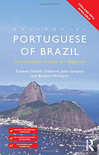 Colloquial Portuguese of Brazil: The Complete Course for Beginners (2nd Revised edition)
