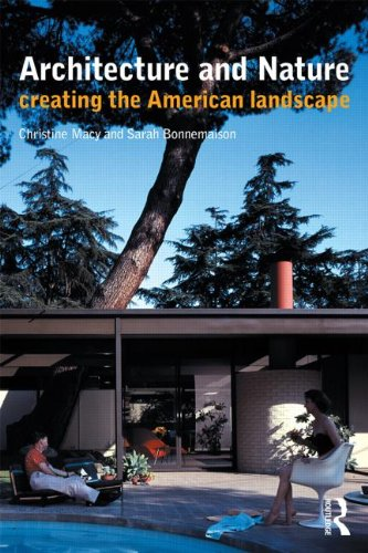 Architecture and Nature: Creating the American Landscape