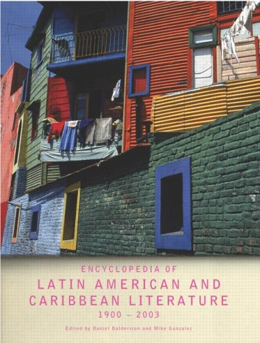 Encyclopedia of Twentieth-Century Latin American and Caribbean Literature' 1900-2002