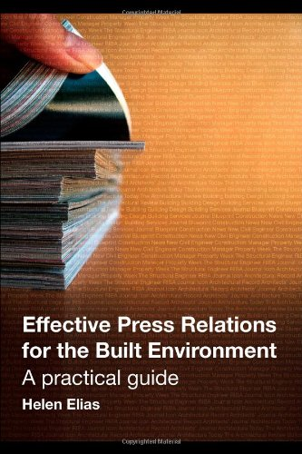Effective Press Relations for the Built Environment (New edition)
