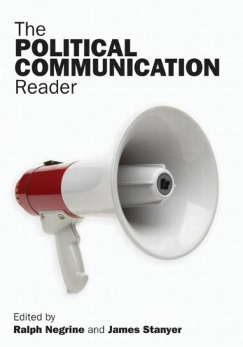 The Political Communication Reader (New edition)