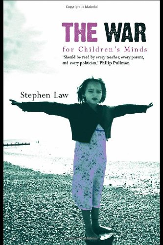 The War for Childrens Minds (annotated edition)