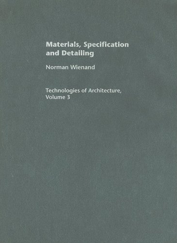 Materials' Specification and Detailing: Foundations of Building Design