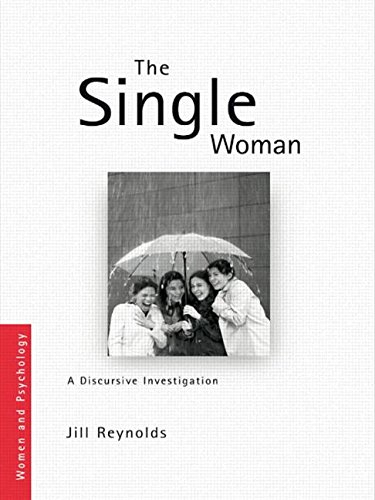 The Single Woman: A Discursive Investigation