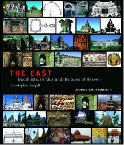 The East: Buddhists' Hindus and the Sons of Heaven