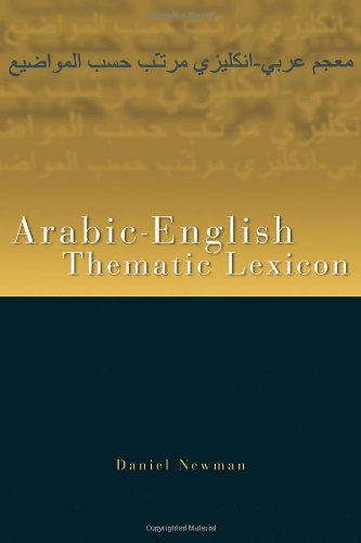 The Arabic/English Thematic Lexicon (New edition)