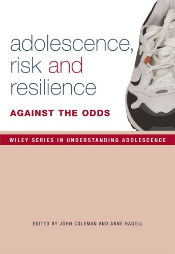 Adolescence' Risk and Resilience: Against the Odds