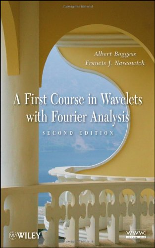 A First Course in Wavelets with Fourier Analysis (2nd Revised edition)