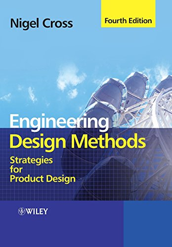 Engineering Design Methods: Strategies for Product Design (4th Revised edition)