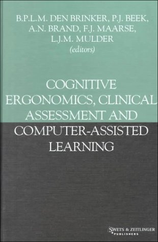Cognitive Ergonomics' Clinical Assessment and Computer-Assisted Learning