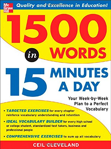 1500 Words In 15 Minutes A Day : A Year-Long Plan To Learn 28 Words A Week