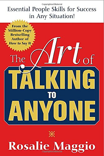 Art Of Talking To Anyone : Mastering The Essential People Skills For Success In Any Situation