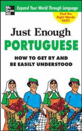 Portuguese : How To Get By And Be Easily Understood