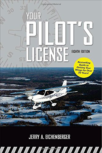 Your Pilots License 8/E (8th)