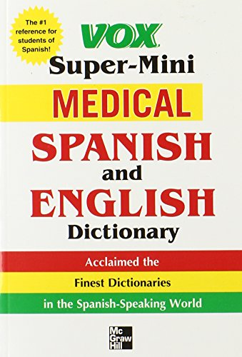 Vox Super-mini Medical Spanish And English Dictionary