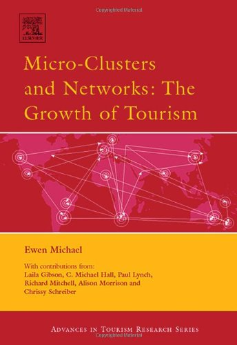 Micro-Clusters And Networks : The Growth Of Tourism