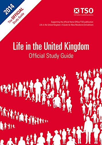 Life in the UK Official Study Guide' 2013 Edition