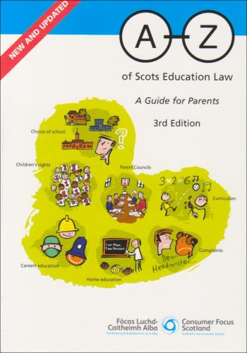 A-Z Of Scots Education Law: A Guide For Parents (Scottish Consumer Council)