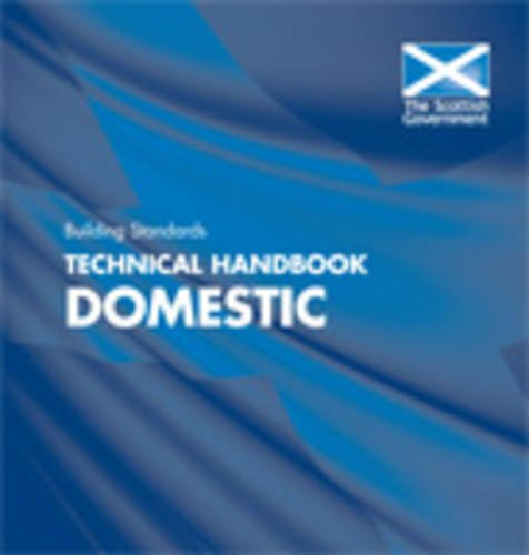 Building Standards Technical Handbooks: Domestic: 2010
