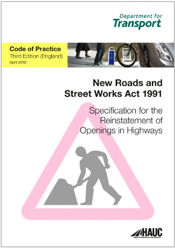 Specification for Reinstatement of Openings in Highways (3rd edition)