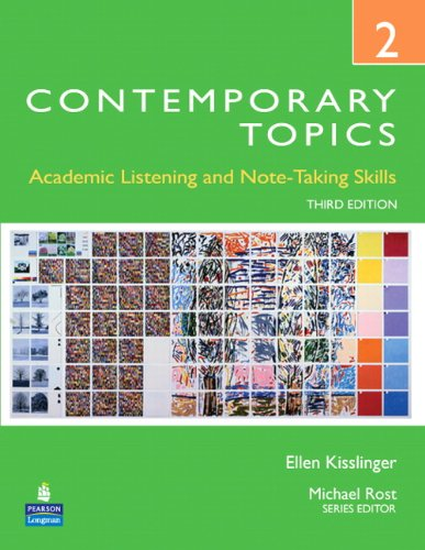Contemporary Topics 2:Academic Listening And Note-Taking Skills (High Intermediate)